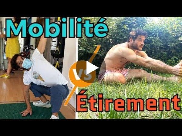 La mobilité est elle MEILLEURE que les étirements ? ( explications scientifiques d'un kiné )
