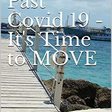 Healing Past Covid-19 It's Time to MOVE