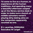 """""""I'd come to live as a human, to experience all the human traditions. And spending many a beautiful afternoon cooped up at the library service desk in order to make sure a bunch of middle schoolers weren't playing dirty dating sims on the computers apparently counted as one."""""""