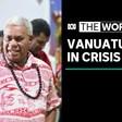 Vanuatu political crisis sees Prime Minister Bob Loughman lose his parliamentary seat | The World