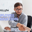 Employee Termination: A Manager's Guide to Getting it Right
