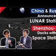 China & Russia Announce Roadmap for Lunar Station, Shenzhou-12 Docks with Tianhe Core Module - Ep 38