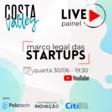LIVE Painel Marco Legal das Startups