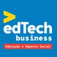 EdTech Business - ed. Educação e Impacto Social - Acate