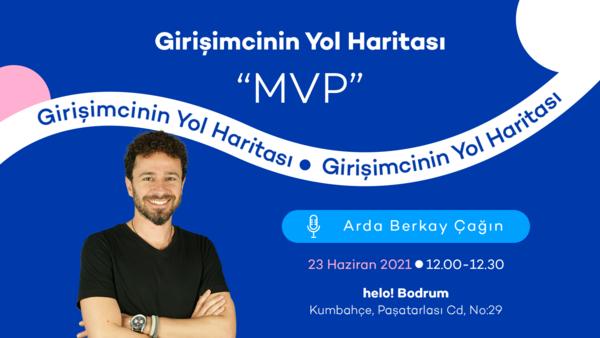 Girişimcinin Yol Haritası MVP Event at helo! Bodrum