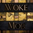 Anatomy of the Woke Madness