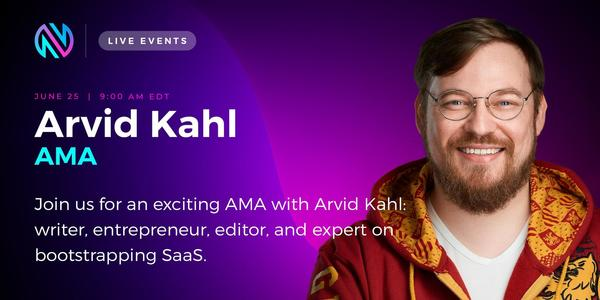 AMA with Arvid Kahl - Live Event