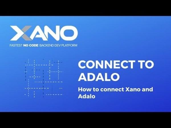 Xano - How to connect Xano to Adalo