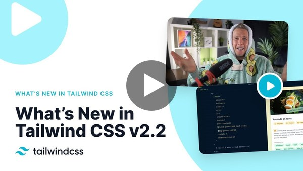 What's New in Tailwind CSS v2.2