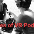 Top 10 Voices of VR Episodes to Get Started into VR | Voices of VR Podcast