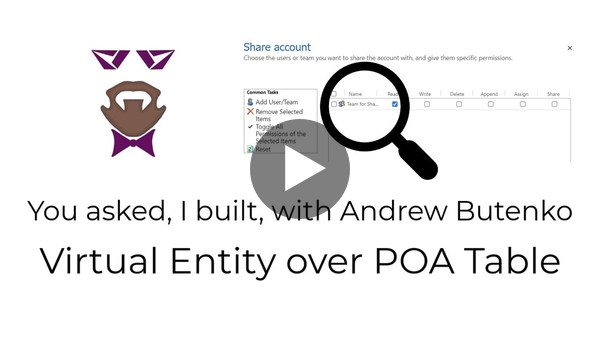 You asked, I built - Virtual Entity over POA Table