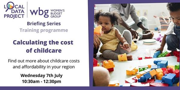 Calculating the Cost of Childcare: LDP Briefing Series Tickets, Wed 7 Jul 2021 at 10:30 | Eventbrite