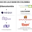 Lulo Bank está cada vez más cerca de competir con los neobancos Nequi, Nubank y Rappi