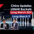 Major Updates for China's Lunar Rockets, China SatNet Signs Collaboration with Chongqing - Ep 39