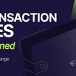 Blockchain Transaction Fees Explained - The Complete Guide to Blockchain Fees in 2021