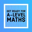 Get ready to start A-level maths