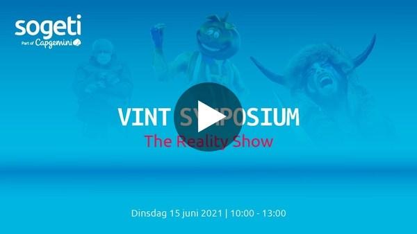 VINT Symposium - The Reality Show
