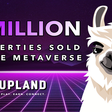 Upland Is Celebrating 1 Million NFT Properties Minted in the Metaverse – Sponsored Bitcoin News