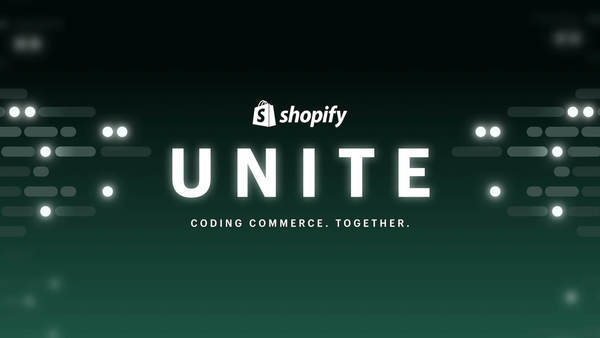 The Product Updates From Unite 2021 for Brands on Shopify Plus