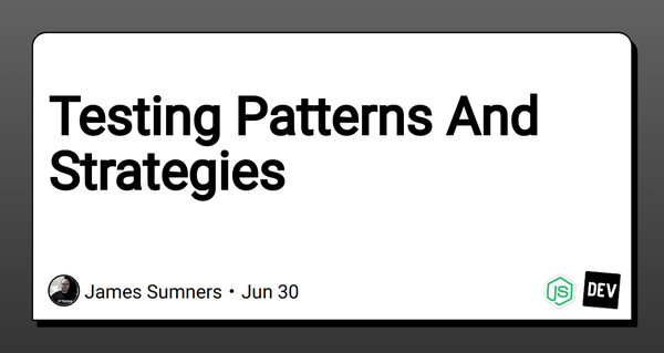 Testing Patterns And Strategies