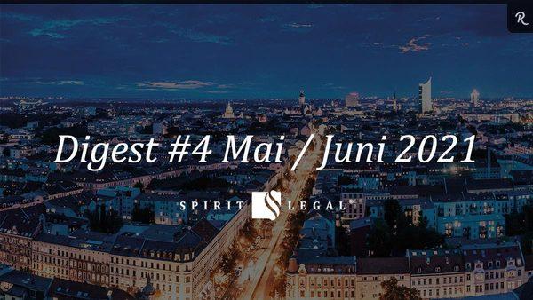 Im Spirit Legal Digest fassen wir die wichtigsten Signale zusammen.