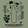 Massively Influential Natural Wine Bar The Ten Bells Opens A New Location In Brooklyn