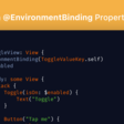 Adding An @EnvironmentBinding PropertyWrapper