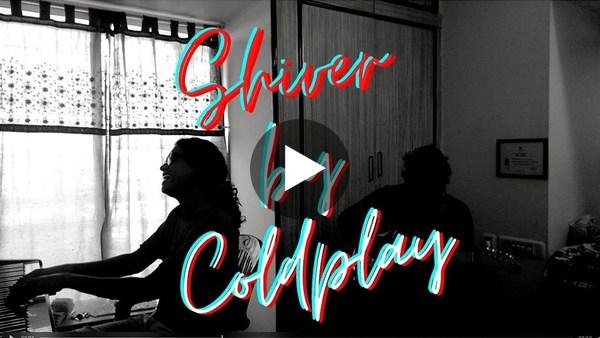 Shiver - Coldplay - Sumeru Raut, Sylvester Pradeep (cover)