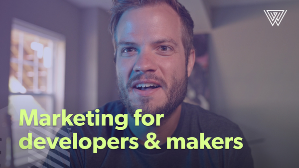 Marketing for developers and makers