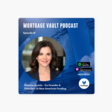 Mortgage Vault Podcast: Driving impact in minority lending, women empowerment & culture of mentorship: with Patty Arvielo, Co-Founder & President at New American Funding on Apple Podcasts