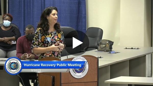 Long-Term Hurricane Recovery Public Meeting 3/30/21