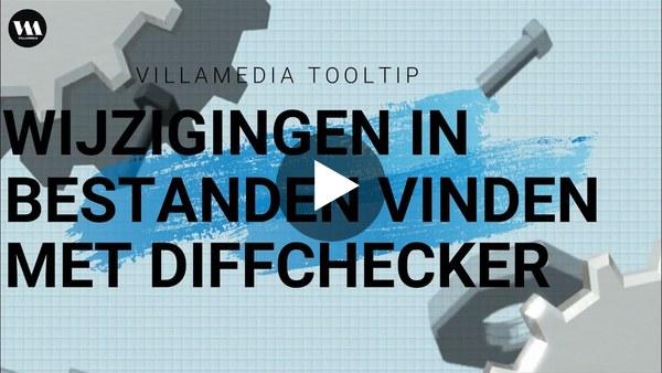 Villamedia Tooltip - Wijzigingen in bestanden vinden met Diffchecker