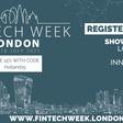 Fintech Week London - 12th - 16th July