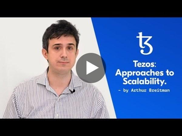 Tezos: Approaches to Scalability.