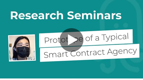 Nomadic Labs Research Seminars #17 | Prototype of a Typical Smart Contract Agency