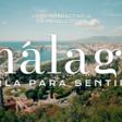 Málaga, verla para sentirla.