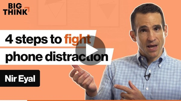 Tech hack: These 4 steps will make your phone less distracting   Nir Eyal   Big Think
