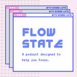 Flow State   Podcast on Spotify