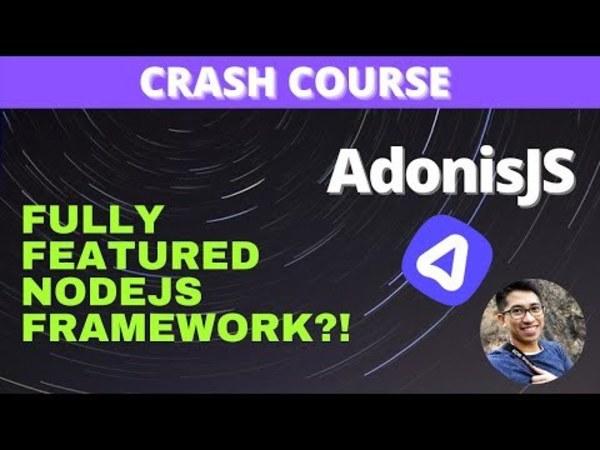 AdonisJS 5 Crash Course 2021