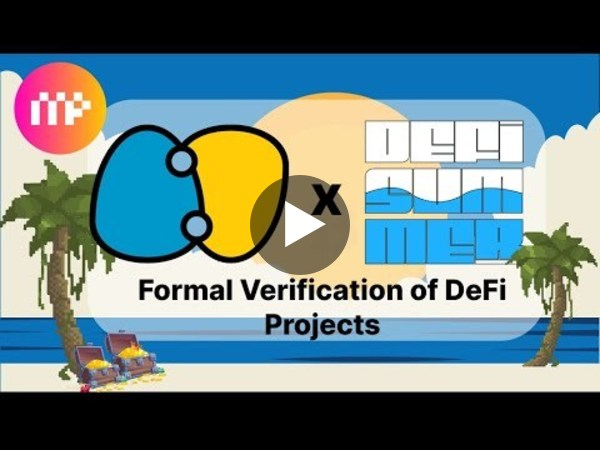 #DefiSummer: Formal Verification of DeFi Projects