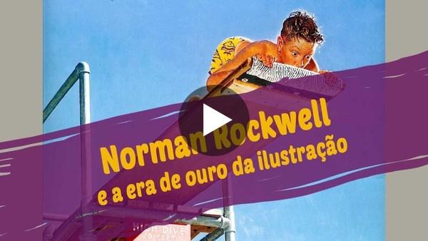 Norman Rockwell e a era de ouro da ilustração