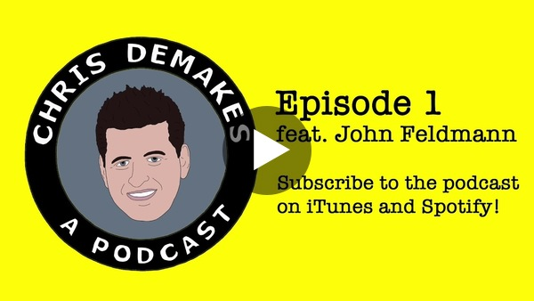 Chris DeMakes A Podcast Episode 1 featuring John Feldmann