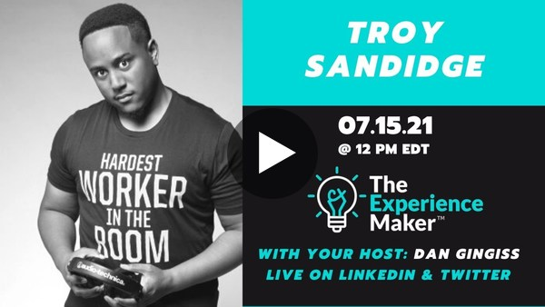 Marketing and Customer Experience Strategy with Troy Sandidge