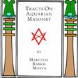 Tracts on Aquarian Masonry