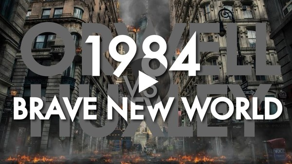 1984 vs Brave New World - which is the most terrifying dystopia?