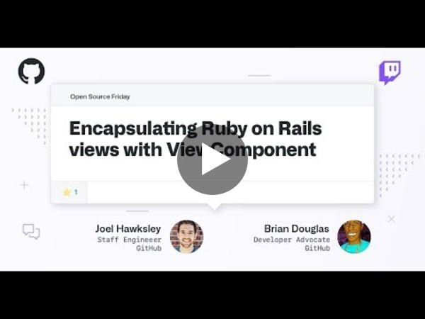 Encapsulating Ruby on Rails views - Open Source Friday