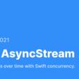 Meet AsyncStream
