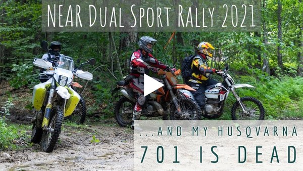 My Husqvarna 701 Enduro Died at the NEAR Rally 2021 @ Field & Forest NH