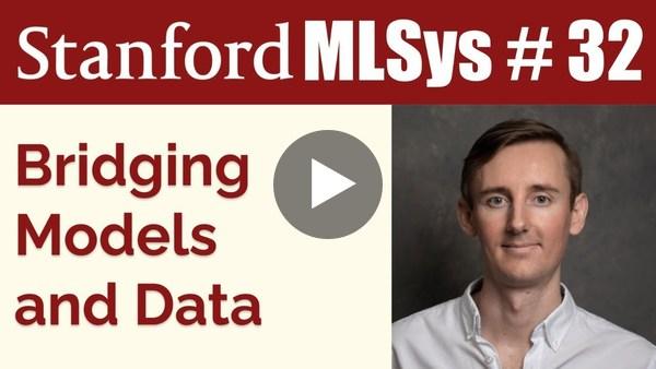 Bridging Models and Data feat. Willem Pienaar | Stanford MLSys Seminar Episode 32