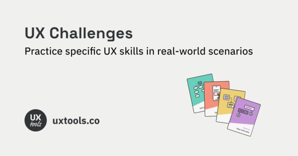 UX Design Challenges | UX Tools